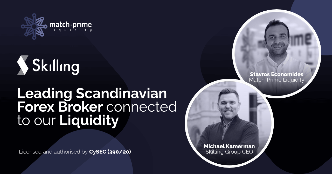Match-Prime Liquidity onboards Skilling, a leading Scandinavian Forex Broker